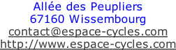 Allée des Peupliers  67160 Wissembourg  contact@espace-cycles.com  http://www.espace-cycles.com